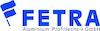 FETRA Aluminium Profiltechnik GmbH
