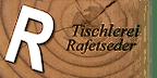 Logo von Erwin Rafetseder, Tischlerei KG