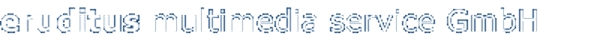 Logo von eruditus multimedia service GmbH