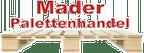 Logo von Mader Palettenhandel, Inh. Wilfried Mader