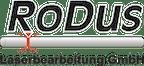 Logo von RoDus Laserbearbeitung GmbH