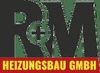 Logo von R + M Heizungsbau GmbH