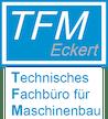 Logo von TFM Eckert - Technisches Fachbüro für Maschinenbau