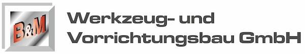 Logo von B & M Werkzeug-u. Vorrichtungsbau GmbH