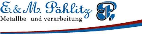 Logo von Markus Pöhlitz e.K. Metallbe- und verarbeitung
