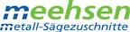 Logo von Meehsen Metall-Sägezuschnitte